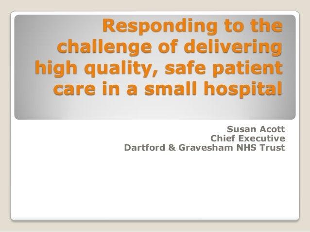 Susan Acott: Delivering safe care in small hospitals
