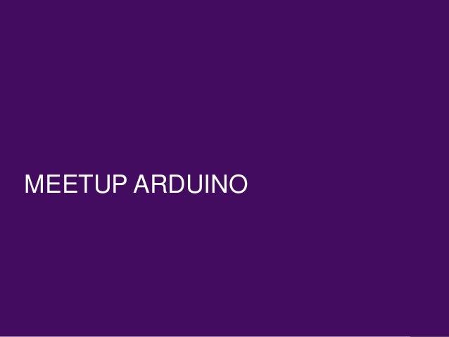 Présentation meetup Arduino, team Ekino