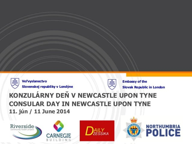 Slovak Consular Services-Newcastle Upon Tyne 11 June 2014
