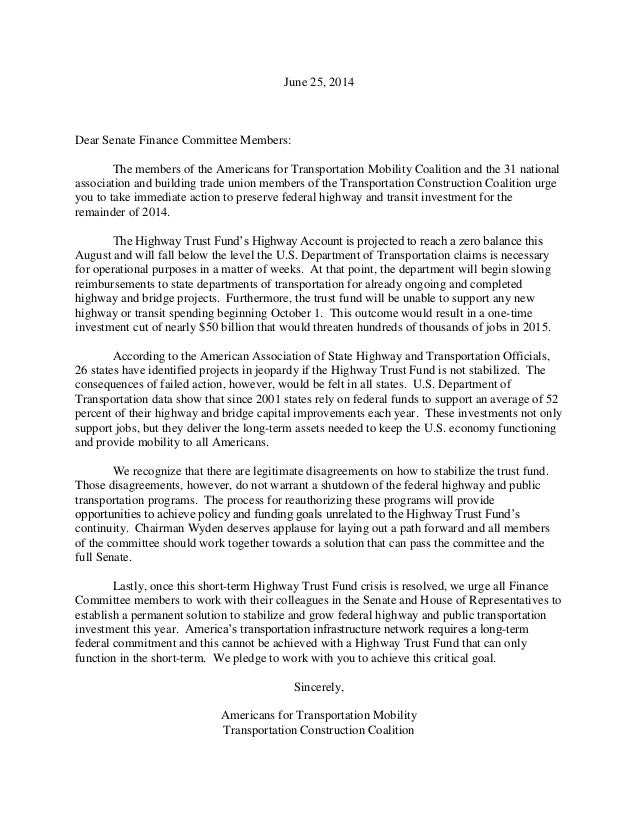 June 25, 2014 Dear Senate Finance Committee Members: The members of the Americans for Transportation Mobility Coalition an...