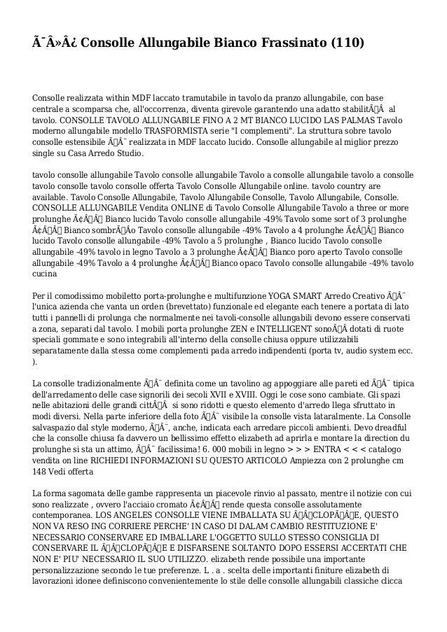 Consolle allungabile bianco frassinato 110 for Consolle mercatone uno
