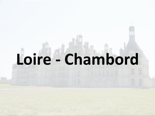Loire - Chambord