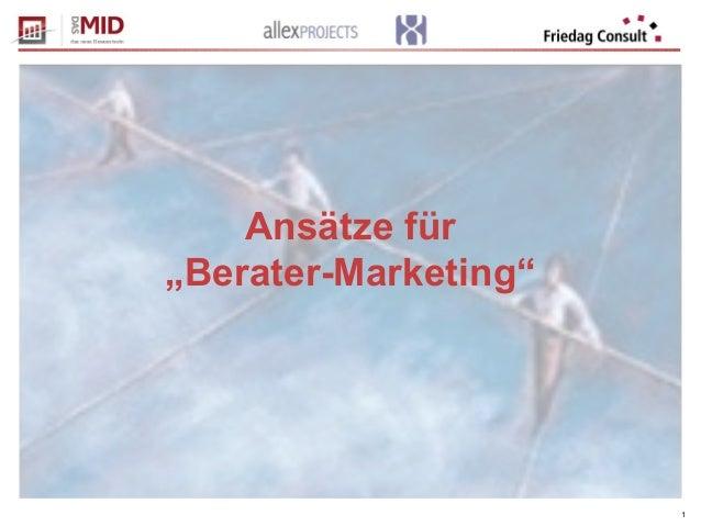 """1 Ansätze für """"Berater-Marketing"""""""