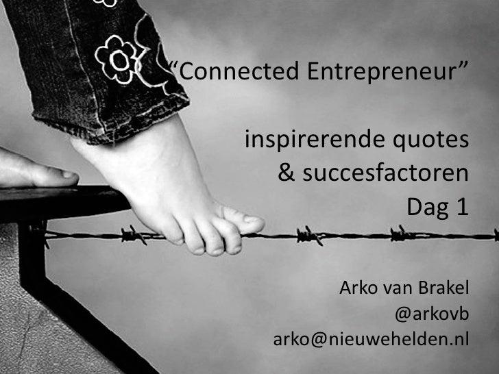 "Training ""The Connected Entrepreneur/Intrapreneur"", dag 1"