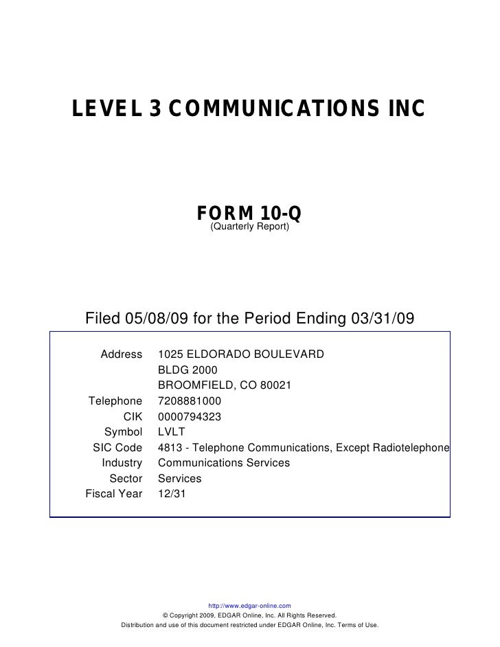 LEVEL 3 COMMUNICATIONS INC                                   FORM Report)10-Q                                 (Quarterly  ...