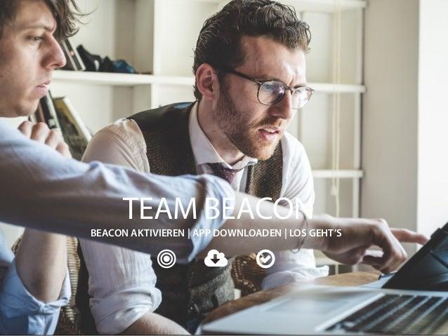 TEAM BEACON  BEACON AKTIVIEREN | APP DOWNLOADEN | LOS GEHT'S    