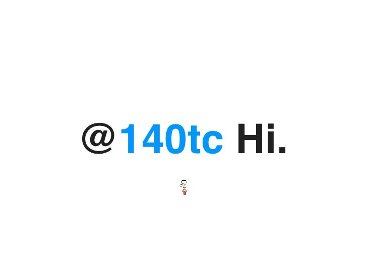 @140tc Hi.