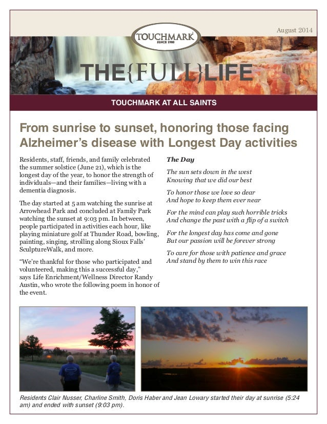 THE{FULL}LIFE TOUCHMARK AT ALL SAINTS August 2014 Residents, staff, friends, and family celebrated the summer solstice (Ju...