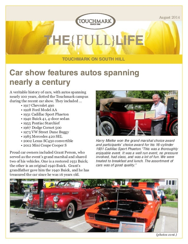 TOUCHMARK ON SOUTH HILL THE{FULL}LIFE August 2014 Car show features autos spanning nearly a century A veritable history of...
