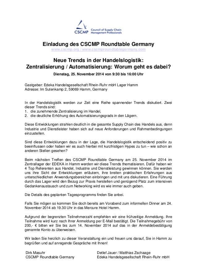 Einladung des CSCMP Roundtable Germany  www.cscmp.org / www.cscmproundtablegermany.com  Neue Trends in der Handelslogistik...
