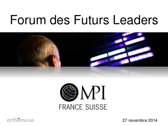 Forum des Futurs Leaders  27 novembre 2014