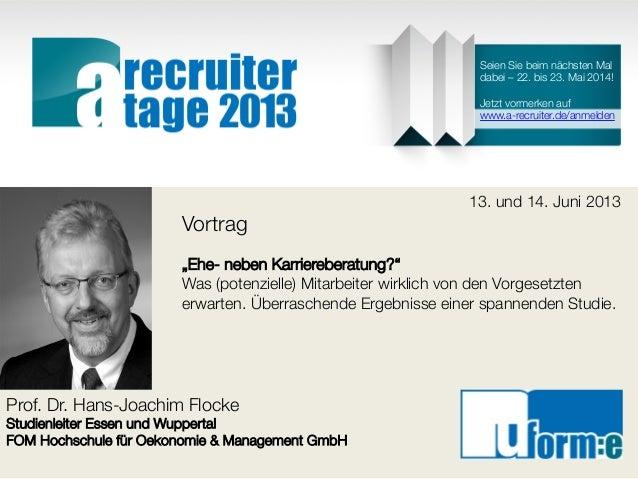 Prof. Dr. Hans-Joachim FlockeStudienleiter Essen und WuppertalFOM Hochschule für Oekonomie & Management GmbH13. und 14. Ju...