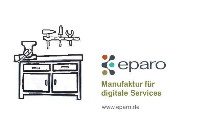 Manufaktur für digitale Services www.eparo.de