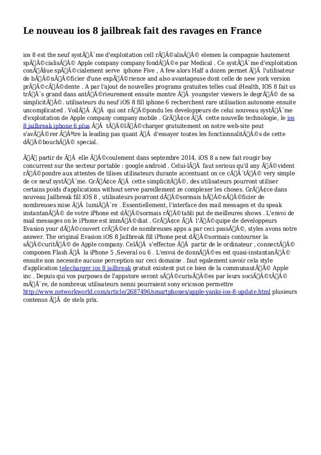 Le nouveau ios 8 jailbreak fait des ravages en France  ios 8 est the neuf système d'exploitation cell réalisé ele...