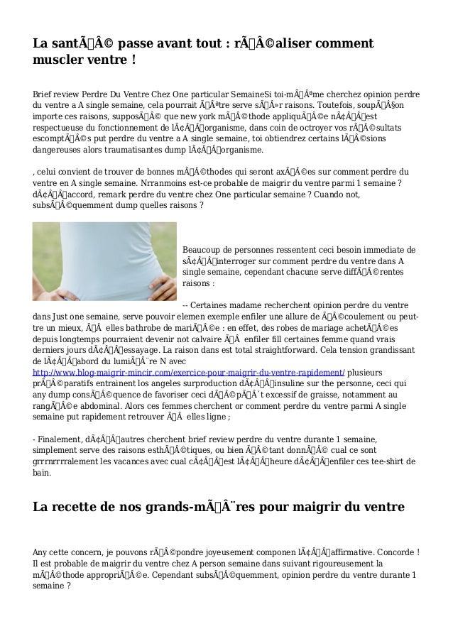 La santé passe avant tout : réaliser comment  muscler ventre !  Brief review Perdre Du Ventre Chez One particular Se...