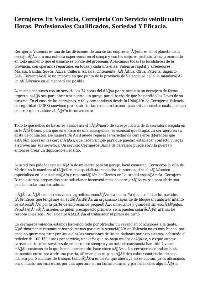 Cerrajeros En Valencia, Cerrajeria Con Servicio veinticuatro  Horas. Profesionales Cualificados, Seriedad Y Eficacia.  Cer...