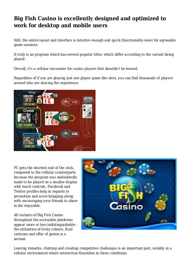 Big fish casino is excellently designed and optimized to for Big fish casino facebook