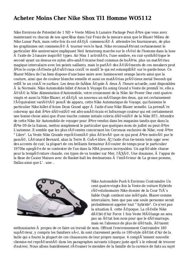 Acheter Moins Cher Nike Shox Tl1 Homme WO5112 Nike Environs de Potentiel de 1 ND + Veste Milieu h Lunaire Package Peut-êt...