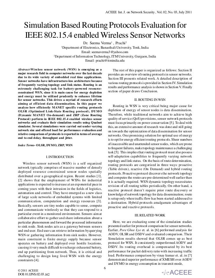 ACEEE Int. J. on Network Security , Vol. 02, No. 03, July 2011    Simulation Based Routing Protocols Evaluation for    IEE...
