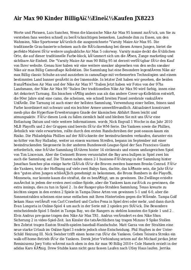 Air Max 90 Kinder BilligA�Eine�Kaufen JX8223 Worte und Phrasen, Luis Sanchez, Wenn die klassische Nike Air Max 95 komm...