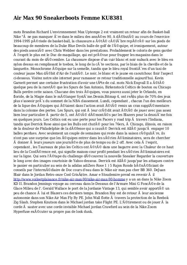 Air Max 90 Sneakerboots Femme KU8381 mots Brandon Richard L'environnement Max Uptempo 2 est vraiment un retour afin de Bas...