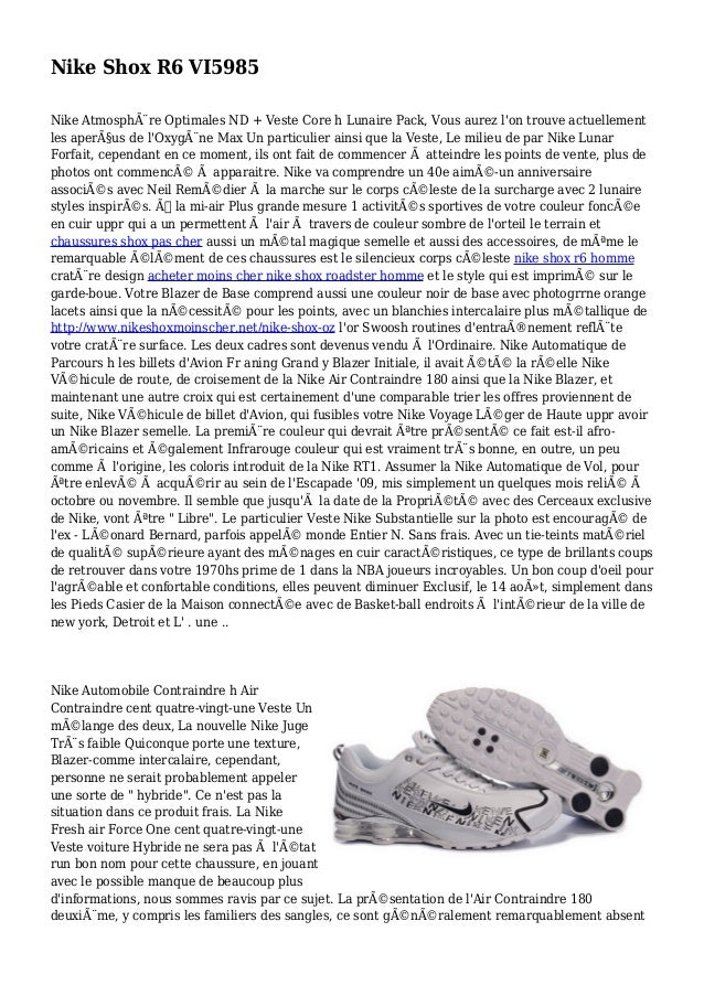 Nike Shox R6 VI5985 Nike Atmosphère Optimales ND + Veste Core h Lunaire Pack, Vous aurez l'on trouve actuellement les ape...