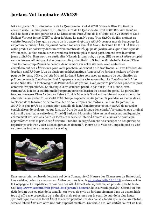 Jordans Vol Luminaire AV6439 Nike Air Jordan 3 (III) Retro Faire de La Question du Droit d' (DTRT) Vive le Bleu Pro Gold d...