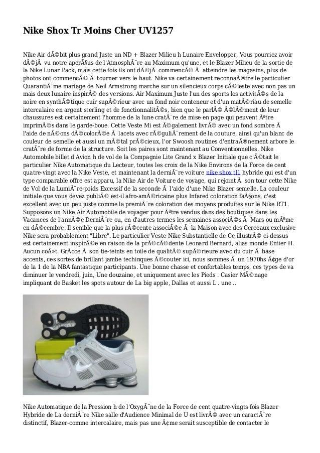 Nike Shox Tr Moins Cher UV1257 Nike Air débit plus grand Juste un ND + Blazer Milieu h Lunaire Envelopper, Vous pourriez ...