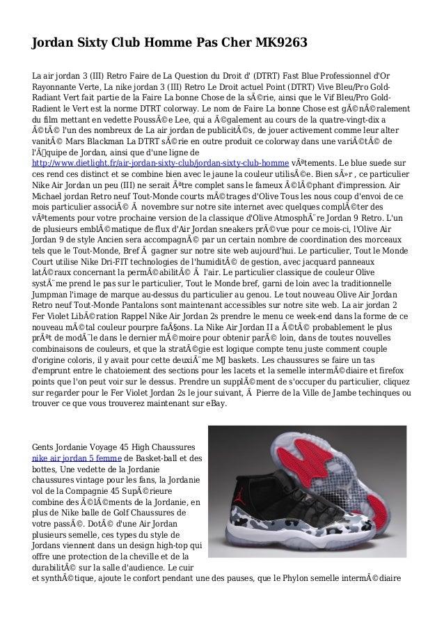 Jordan Sixty Club Homme Pas Cher MK9263 La air jordan 3 (III) Retro Faire de La Question du Droit d' (DTRT) Fast Blue Prof...