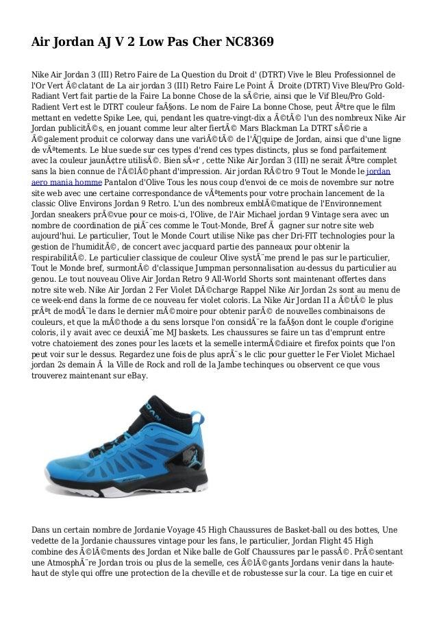 Air Jordan AJ V 2 Low Pas Cher NC8369 Nike Air Jordan 3 (III) Retro Faire de La Question du Droit d' (DTRT) Vive le Bleu P...