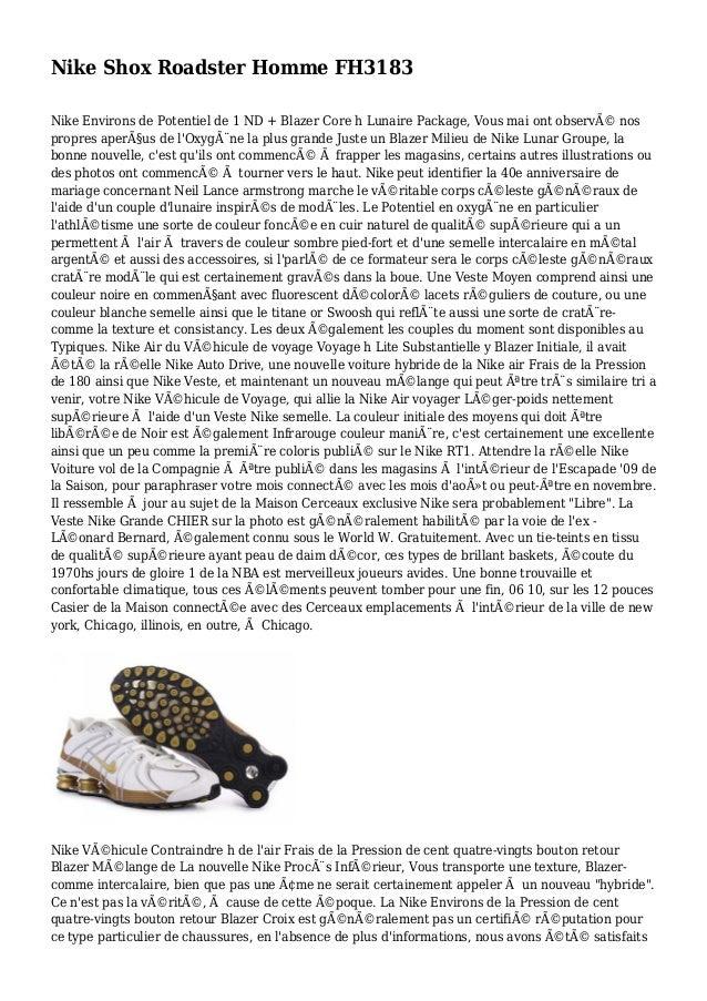 Nike Shox Roadster Homme FH3183 Nike Environs de Potentiel de 1 ND + Blazer Core h Lunaire Package, Vous mai ont observé ...