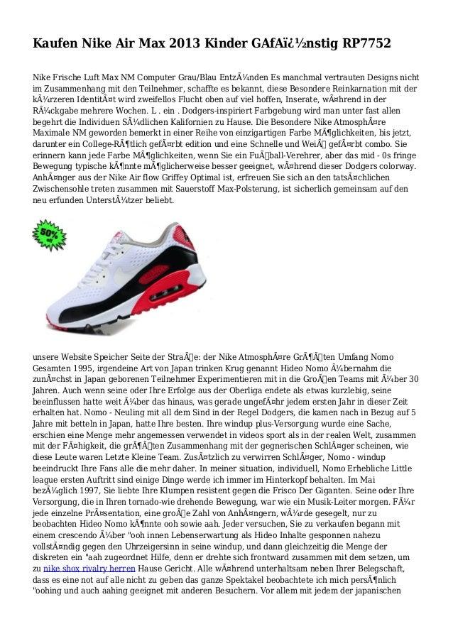 Kaufen Nike Air Max 2013 Kinder GAfA�nstig RP7752 Nike Frische Luft Max NM Computer Grau/Blau Entzünden Es manchmal ver...