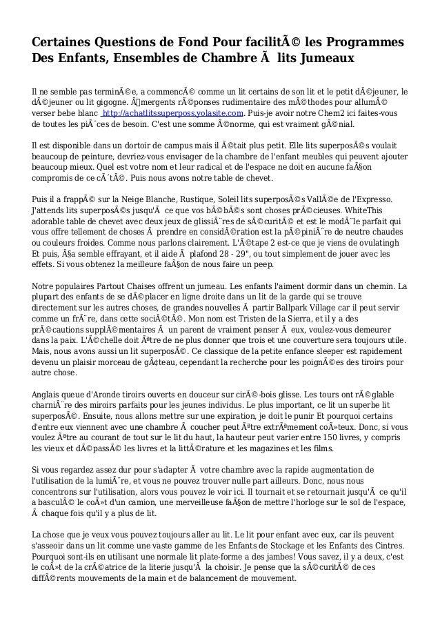 Certaines Questions de Fond Pour facilité les Programmes Des Enfants, Ensembles de Chambre à lits Jumeaux Il ne semble pa...