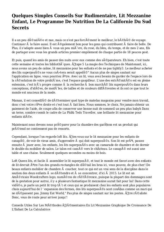 Quelques Simples Conseils Sur Rudimentaire, Lit Mezzanine Enfant, Le Programme De Nutrition De La Californie Du Sud Secret...