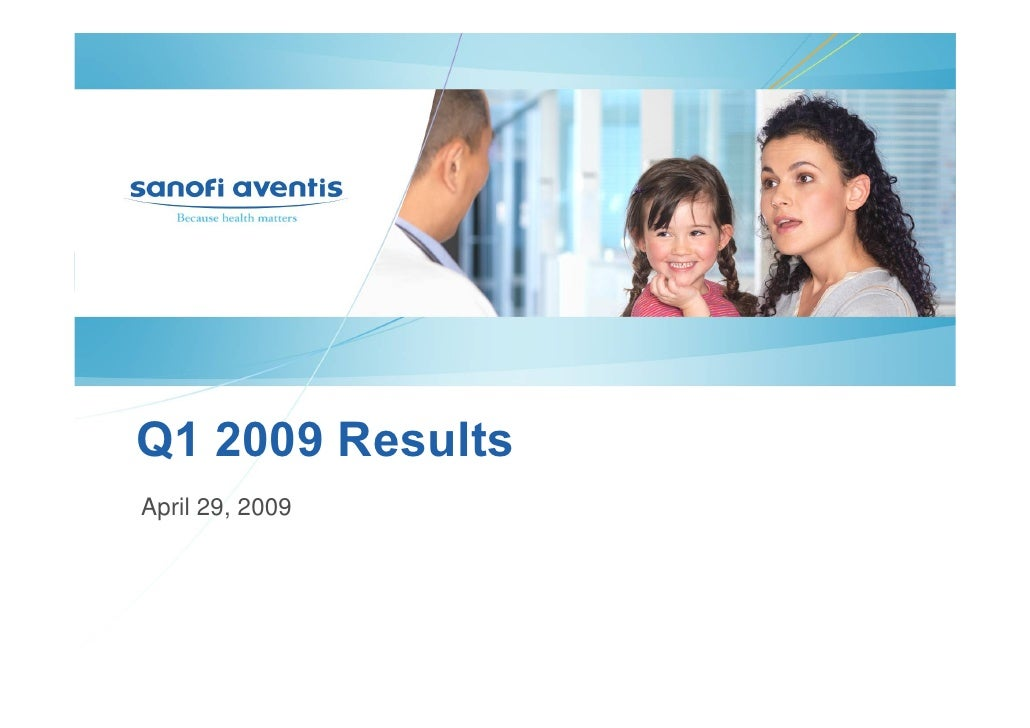 Q1 2009 Earning Report of Sanofi Aventis