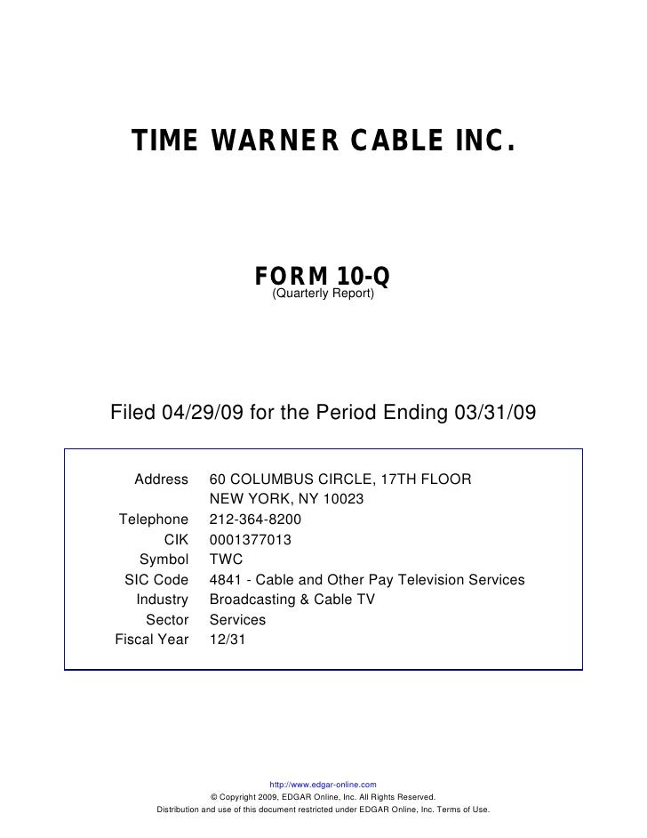 Q1 2009 Earning Report of Time Warner Cable Inc .