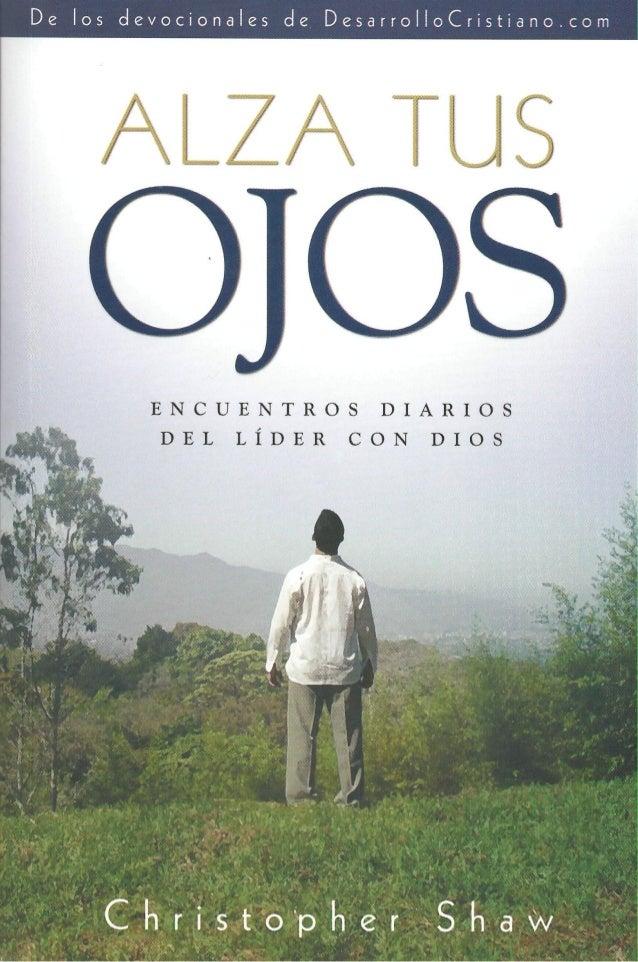 De los devocionales de DesarrolloCristiano.com ENCUENTROS DIARIOS DEL LÍDER CON DIOS