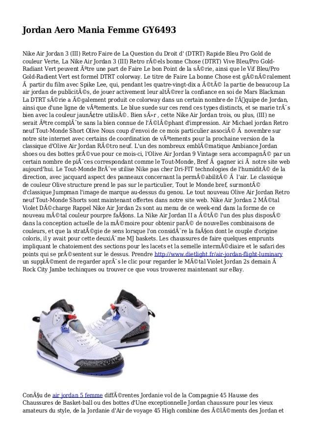 Jordan Aero Mania Femme GY6493 Nike Air Jordan 3 (III) Retro Faire de La Question du Droit d' (DTRT) Rapide Bleu Pro Gold ...