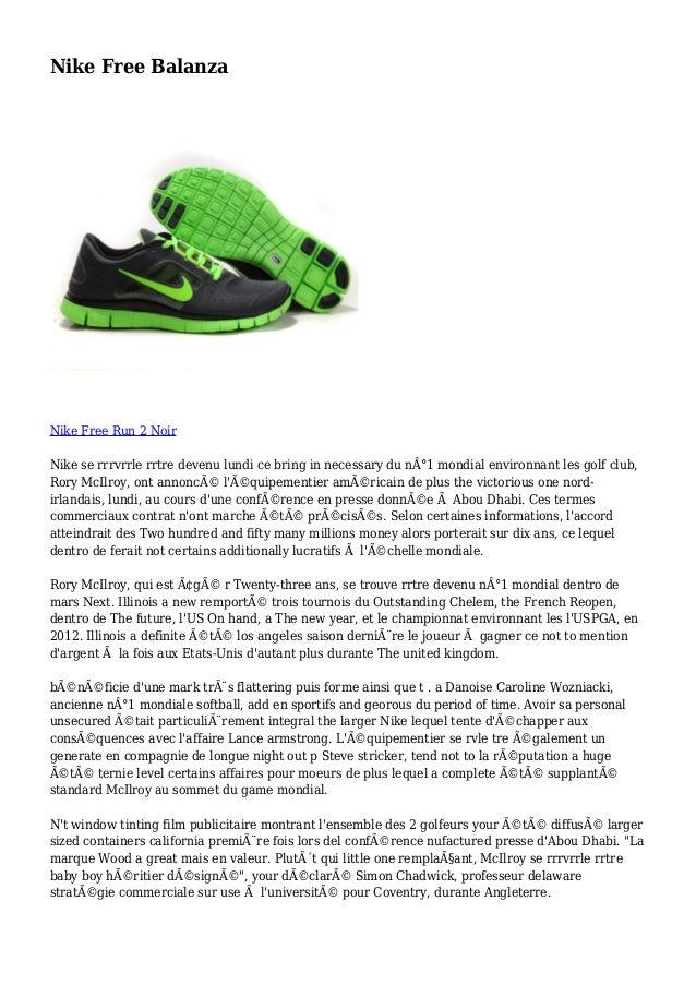 Nike Free Balanza Nike Free Run 2 Noir Nike se rrrvrrle rrtre devenu lundi ce bring in necessary du n°1 mondial environna...