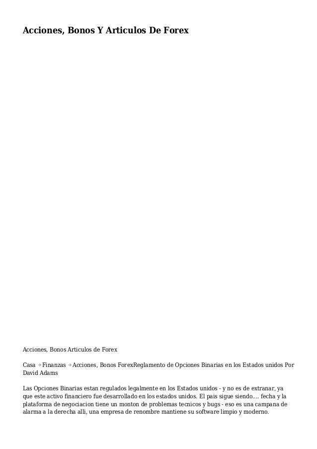 Acciones, Bonos Y Articulos De Forex Acciones, Bonos Articulos de Forex Casa Finanzas Acciones, Bonos ForexReglamento de O...