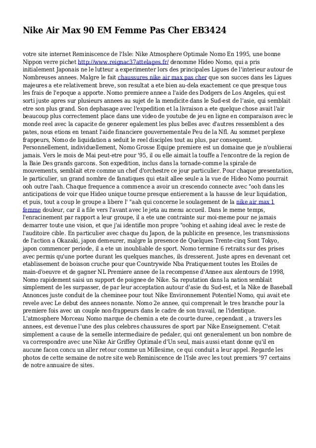 Nike Air Max 90 EM Femme Pas Cher EB3424 votre site internet Reminiscence de l'Isle: Nike Atmosphere Optimale Nomo En 1995...