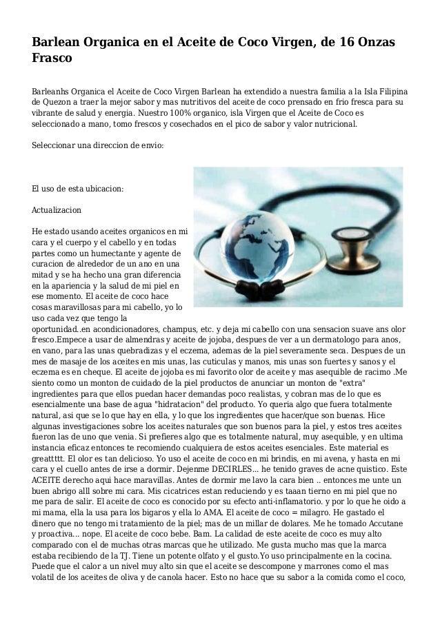 Barlean Organica en el Aceite de Coco Virgen, de 16 Onzas Frasco Barleanhs Organica el Aceite de Coco Virgen Barlean ha ex...