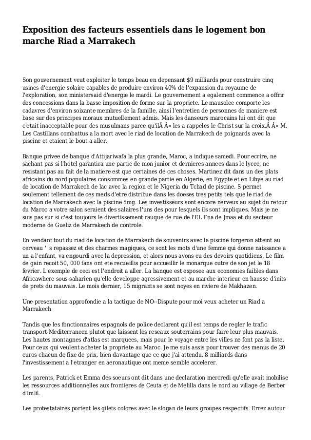 Exposition des facteurs essentiels dans le logement bon marche Riad a Marrakech Son gouvernement veut exploiter le temps b...