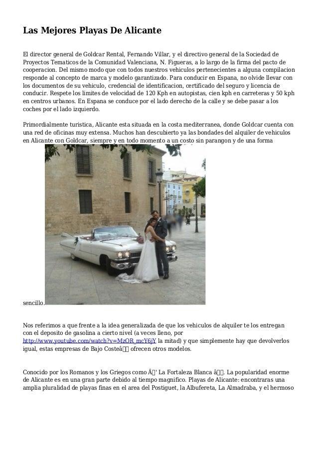 Las Mejores Playas De Alicante El director general de Goldcar Rental, Fernando Villar, y el directivo general de la Socied...