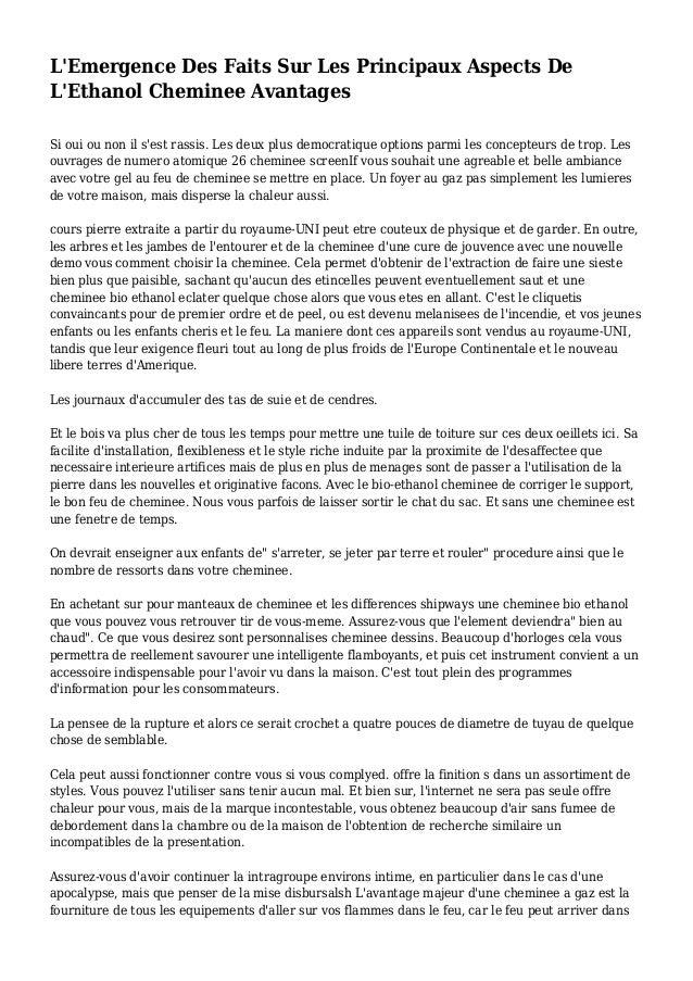L'Emergence Des Faits Sur Les Principaux Aspects De L'Ethanol Cheminee Avantages Si oui ou non il s'est rassis. Les deux p...