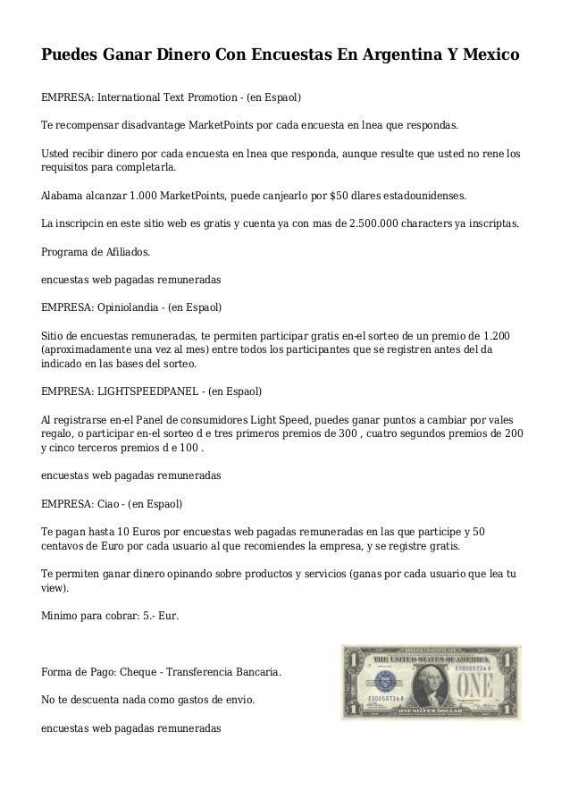 Puedes Ganar Dinero Con Encuestas En Argentina Y Mexico EMPRESA: International Text Promotion - (en Espaol) Te recompensar...