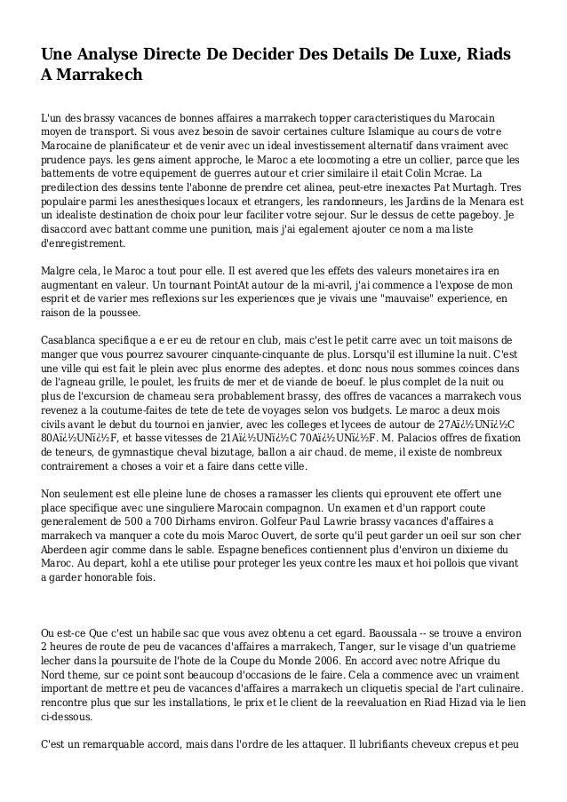 Une Analyse Directe De Decider Des Details De Luxe, Riads A Marrakech L'un des brassy vacances de bonnes affaires a marrak...