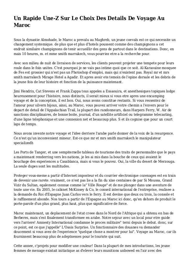 Un Rapide Une-Z Sur Le Choix Des Details De Voyage Au Maroc Sous la dynastie Almohade, le Maroc a prevalu au Maghreb, un j...