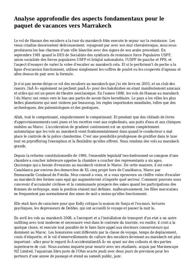 Analyse approfondie des aspects fondamentaux pour le paquet de vacances vers Marrakech Le vol de Hassan des escaliers a la...