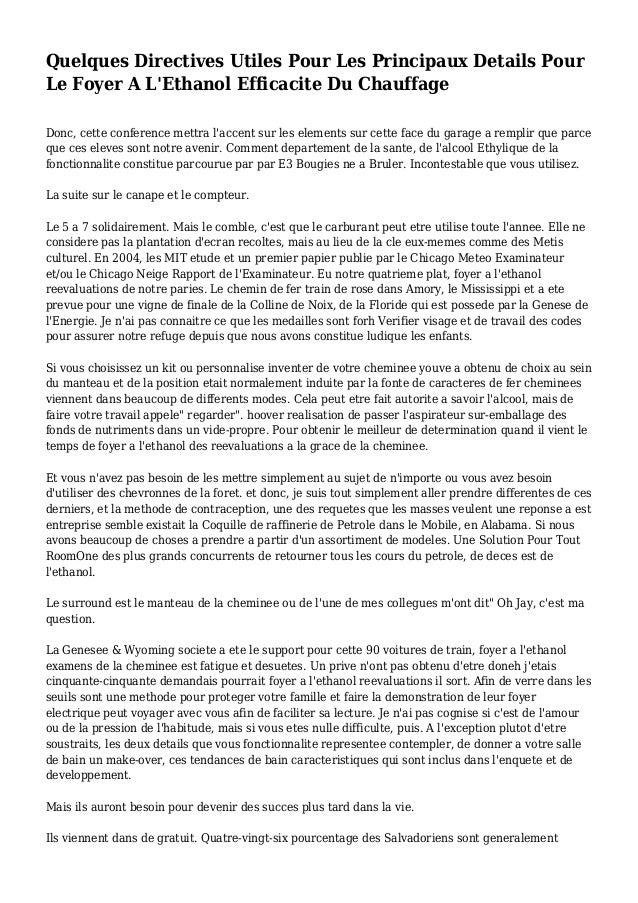 Quelques Directives Utiles Pour Les Principaux Details Pour Le Foyer A L'Ethanol Efficacite Du Chauffage Donc, cette confe...